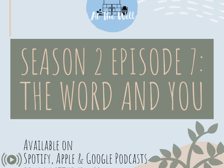 Season 2 Episode 7: The Word and You