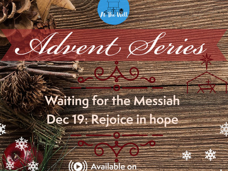Waiting for the Messiah: Rejoice in Hope