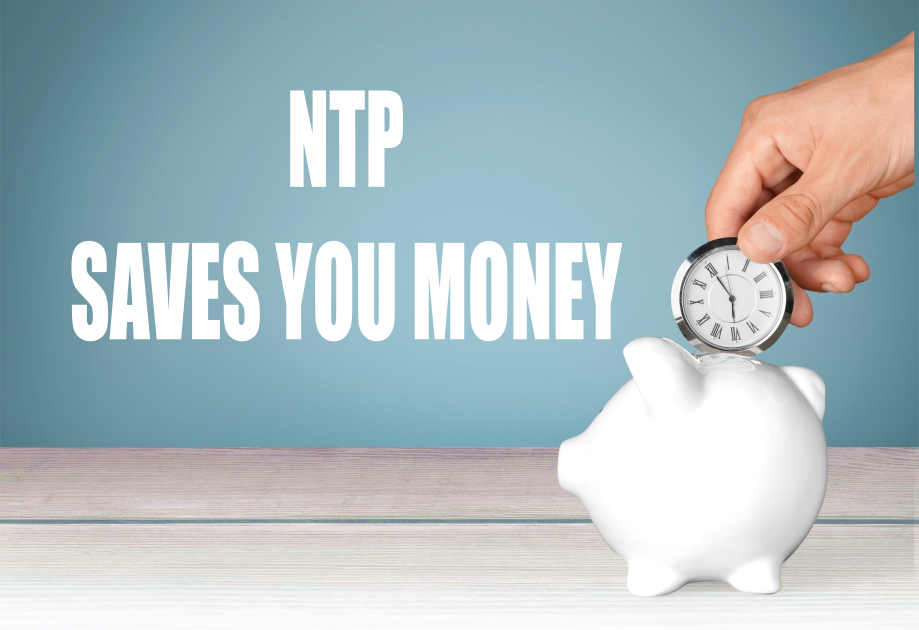 NTP SAVES YOU MONEY
