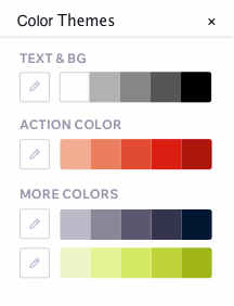 Image showing color themes. There is 1 color theme for text & bg, one for action color and 2 more color themes.