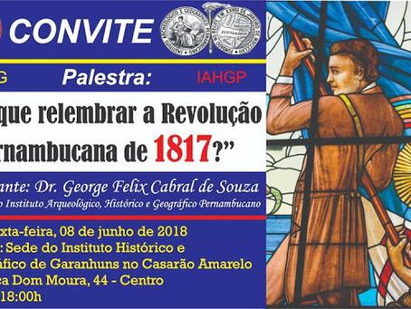 George Cabral faz palestra sobre a Revolução de 1817 no Instituto Histórico, Geográfico e Cultural d