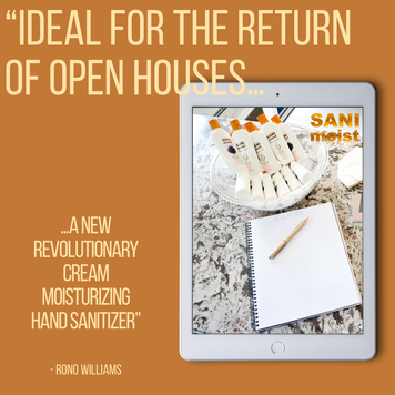 IDEAL FOR THE RETURN OF OPEN HOUSES A NEW REVOLUTIONARY CREAM MOISTURIZING HAND SANITIZER