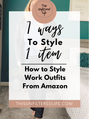 7 ways to style 1 item: How to Style Work Clothes from Amazon