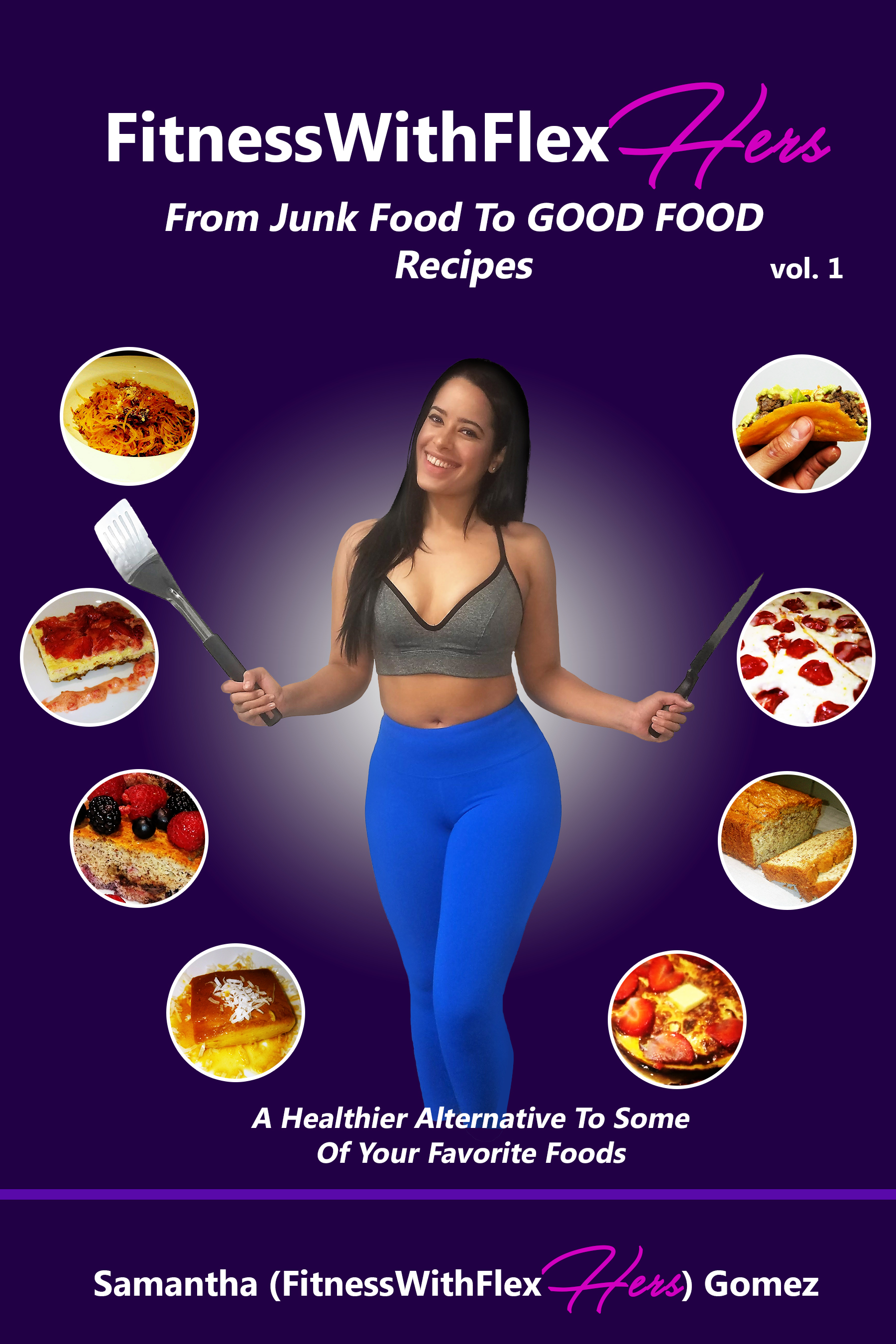 From Junk Food To GOOD FOOD Recipes
