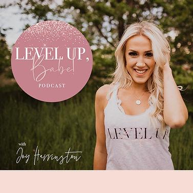 Level Up Babe.jpg