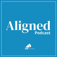 Aligned Podcast