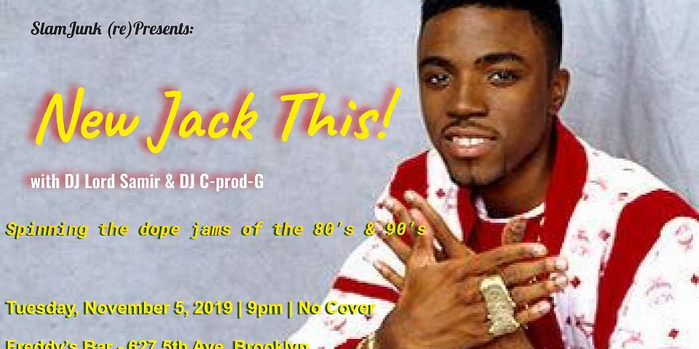 New Jack This! An 80s & 90s Dance Party