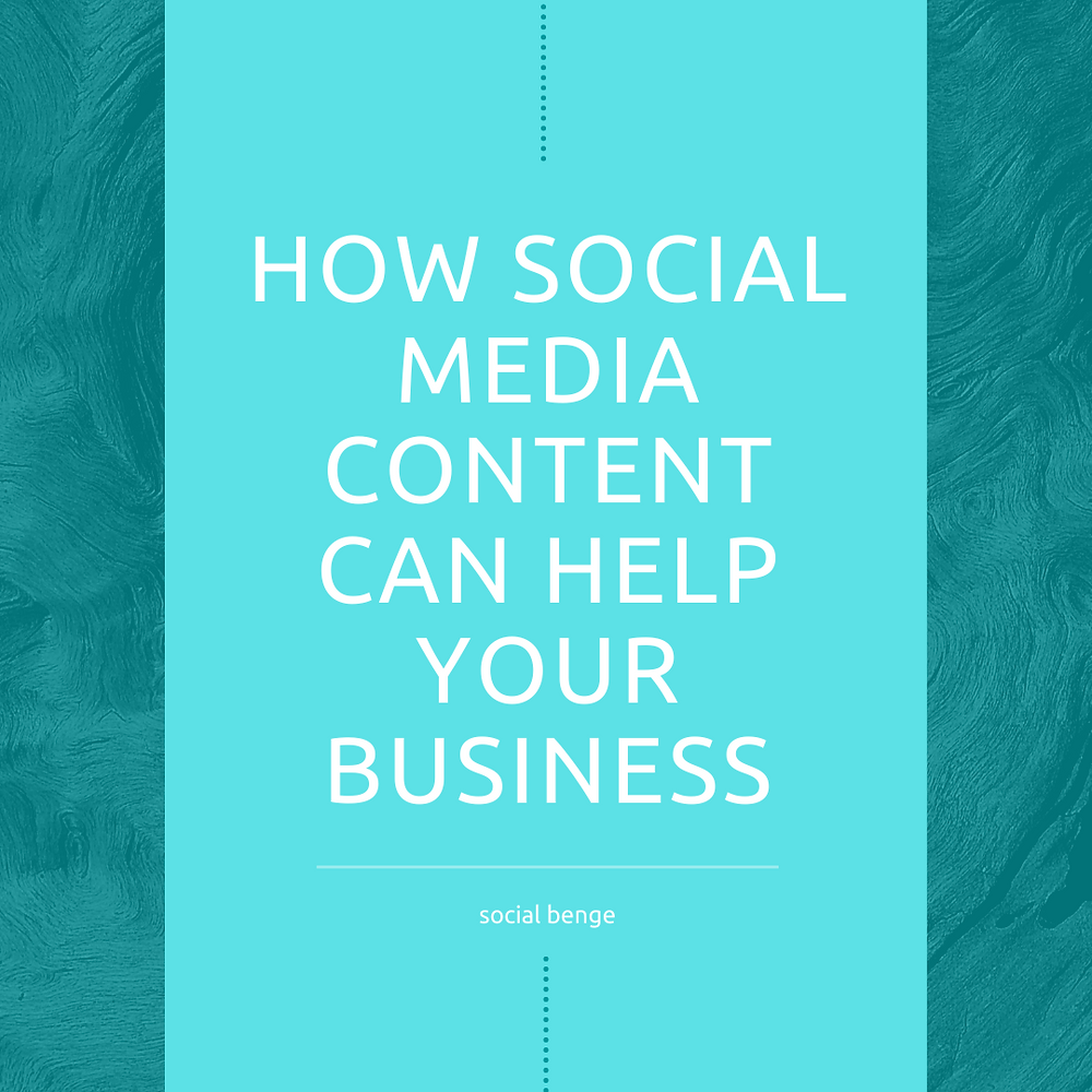 How Social Media Content Can Help Your Business