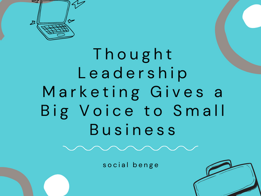Thought Leadership Marketing Gives a Big Voice to Small Business