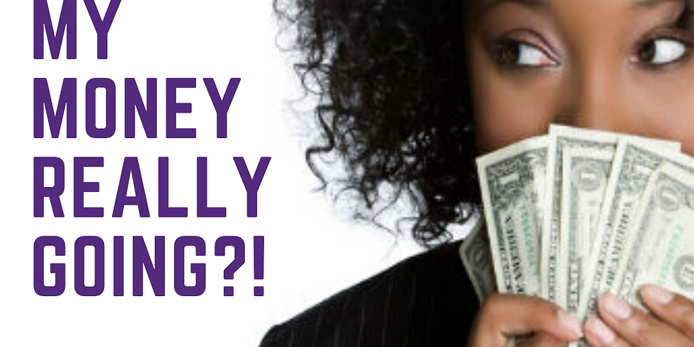 Where's My REALLY Money Going?! Workshop
