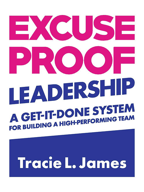 Excuse Proof Leadership eCourse