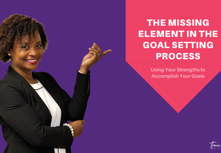 The Missing Element in the Goal Setting Process