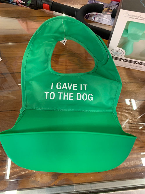 I Gave it to the Dog Bib