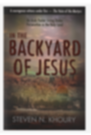 "The cover of the book ""In the Backyard of Jesus"" by Steven Khoury."