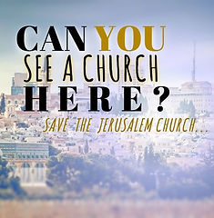 "The city of Jerusalem with the words ""Can you see a church here? Save the Jerusalem chuch"" overlayed."