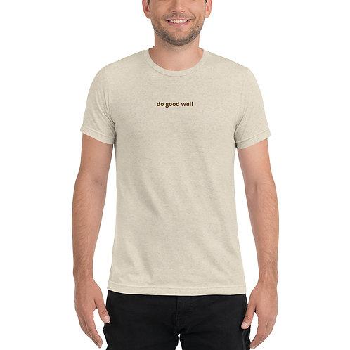 """""""Do good well"""" Short sleeve t-shirt"""