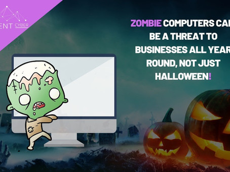 Don't let Zombies into your business!