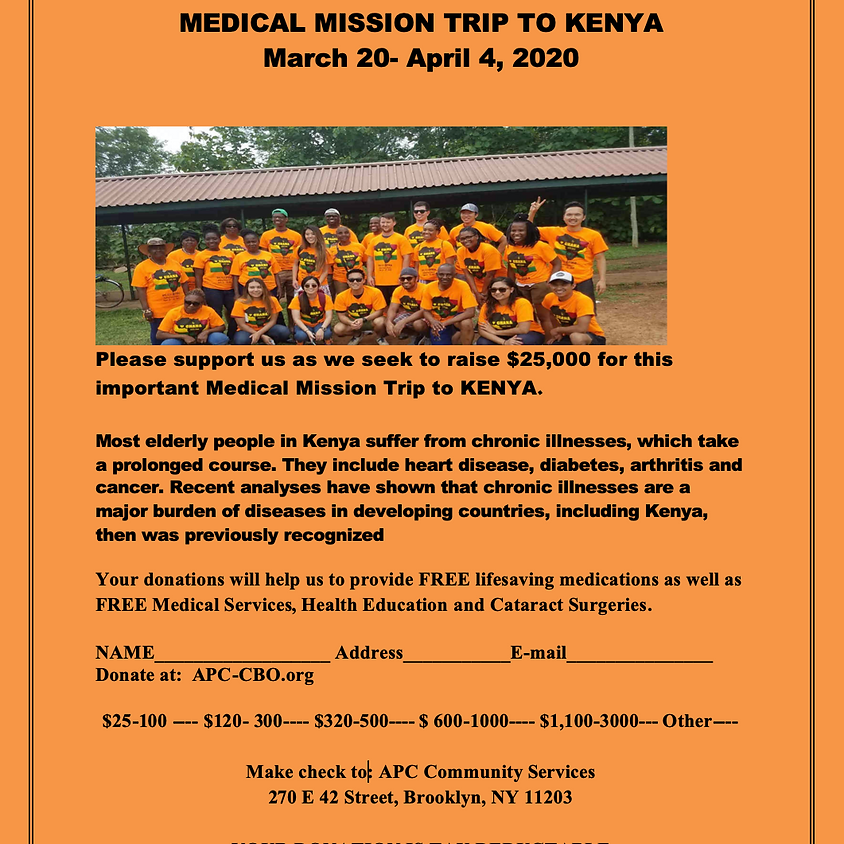 APC/U.S.A MEDICAL MISSION TEAM PRESENTS  MEDICAL MISSION TRIP TO KENYA March 20- April 4, 2020