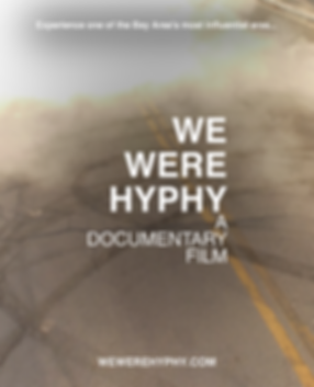 We Were Hyphy Movie Poster.png