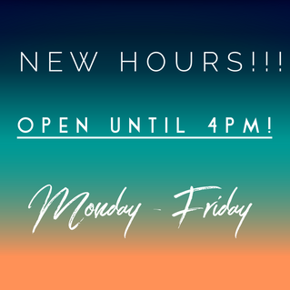 Yoohoo! New Extended Hours on Weekdays! 4pm!