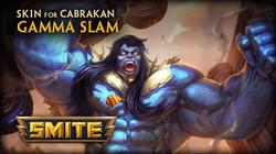 Gamma Slam Cabrakan