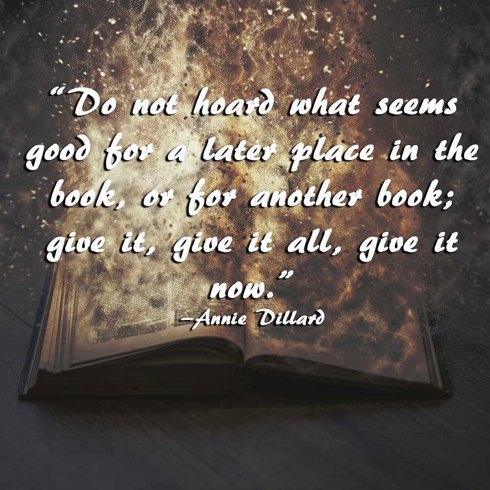 Author quotes for writers - Annie Dillard quote