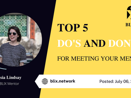 Top 5 Do's and Don'ts for Meeting Your Mentor