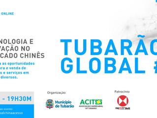 Tubarão Global: evento busca impulsionar negócios no mercado internacional