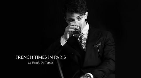 French Times In Paris meets Le Dandy Du Taudis