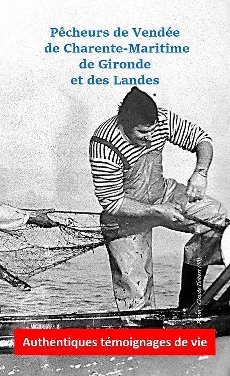 Pêcheurs de Vendée, de Charente-Maritime...