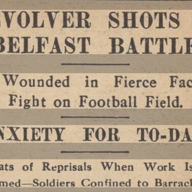 Political Football: Belfast Celtic v Linfield in September 1912