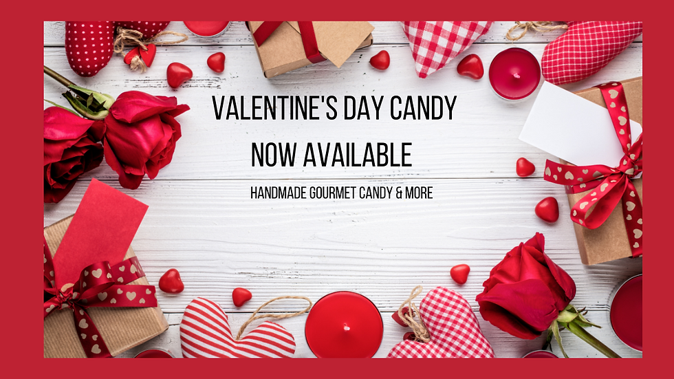 Valentine's Day Candy Coming Soon....png