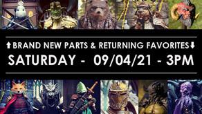 Sept 4 - Brand New Parts & Returning Favorites