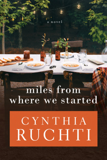 Miles From Where We Started by Cynthia Ruchti