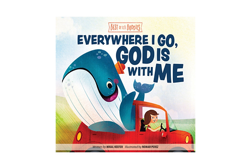 Everywhere I Go, God Is With Me Best Of LI'L Buddies by Mikal Keefer