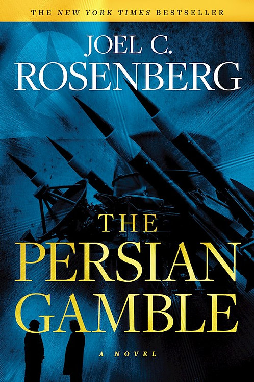 The Persian Gamble-Softcover A Marcus Ryker Series Political And Military Action Thriller  by Joel C. Rosenberg