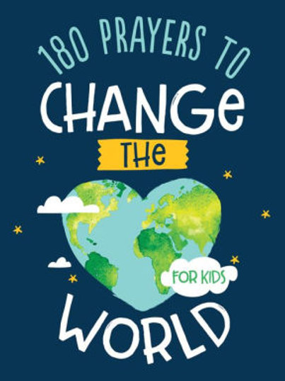 180 Prayers to Change the World (for Kids) by Janice Thompson