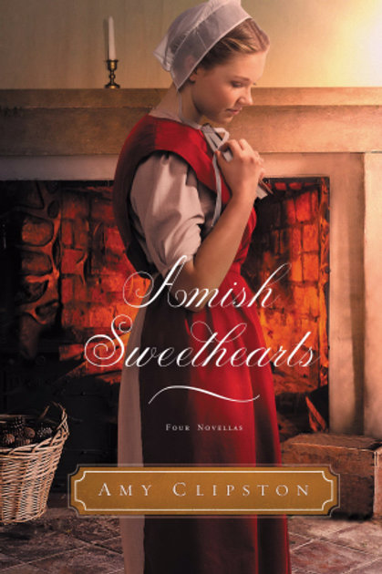 Amish Sweethearts (Four Novellas) by Amy Clipston