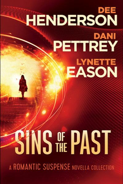 Sins Of The Past ( 3 Romantic Suspense Novellas) by Dee Henderson, Dani Pettrey, Lynette Eason