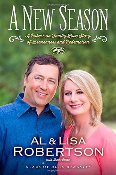 A New Season by Al and Lisa Robertson