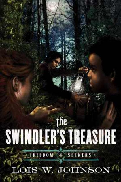 The Swindler's Treasure (Freedom Seekers Book 4) by Lois Johnson