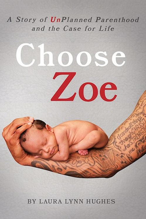 Choose Zoe by Laura Lynn Hughes