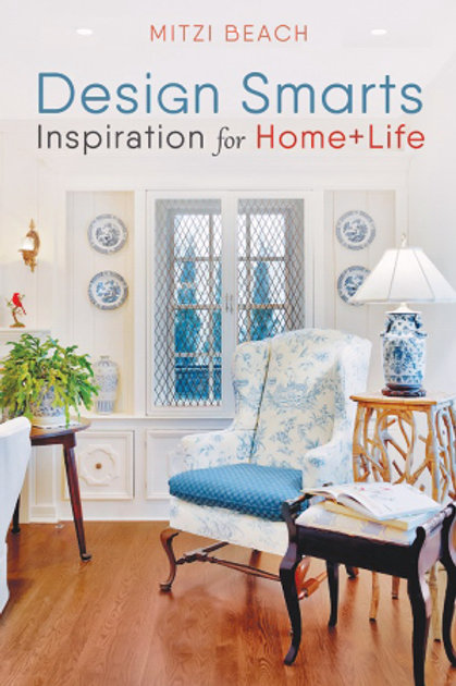 Design Smarts Inspiration for Home+Life by Mitzi Beach
