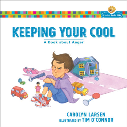 Keeping Your Cool by Carolyn Larsen