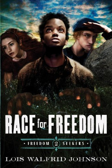 Race For Freedom (Freedom Seekers Book 2) by Lois Johnson