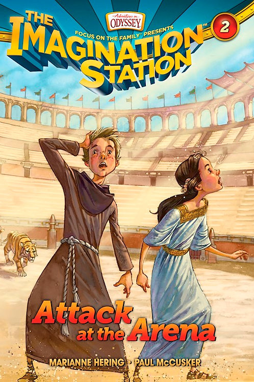 Attack At The Arena The Imagination Station book 2 by Marianne Hering