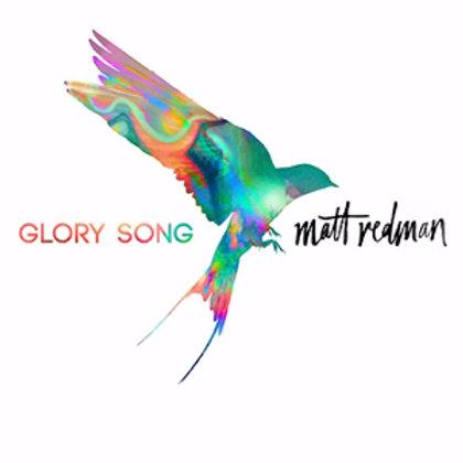 Glory Song by Matt Redman