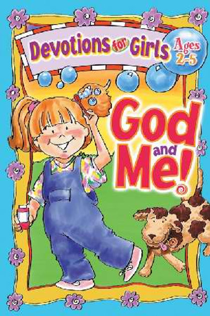 God And Me Devotions for Girls Ages 2-5