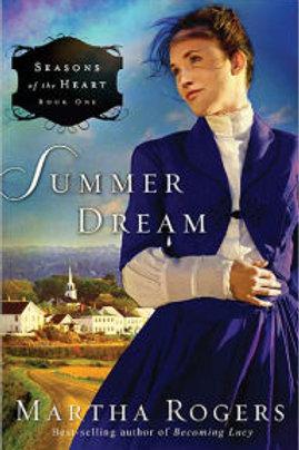 Summer Dream (#1 Seasons Of Hope) by Martha Rogers