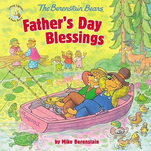 The Berenstain Bears Father's Day Blessings by Mike Berenstain